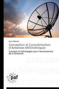 Conception Et Caract�risation D Antennes Millim�triques