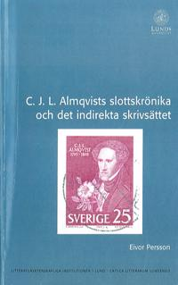 C. J. L. Almqvists slottskrönika och det indirekta skrivsättet