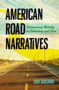 American Road Narratives