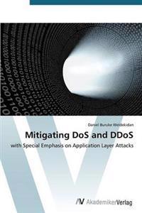 Mitigating DOS and Ddos