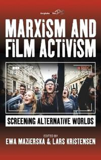 Marxism and Film Activism