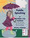 Puddle Splashing: With a Bonus Story: Apple Apple Onion