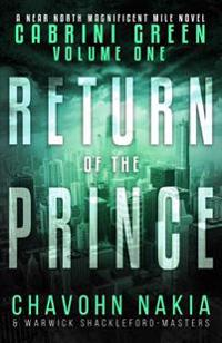 Cabrini Green Volume One: Return of the Prince