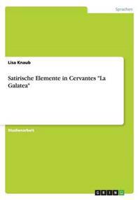 """Satirische Elemente in Cervantes """"La Galatea"""""""