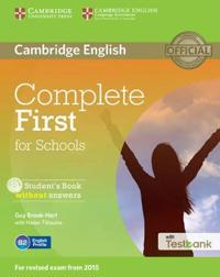 Complete First for Schools Without Answers + Cd-rom With Testbank