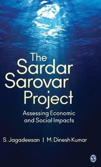 The Sardar Sarovar Project