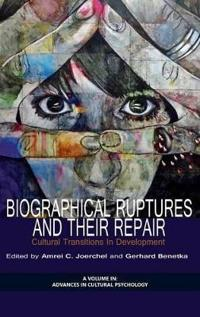 Biographical Ruptures and Their Repair
