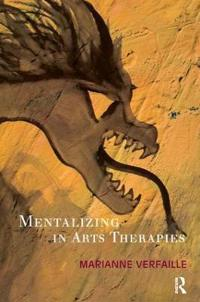 Mentalizing in Arts Therapy