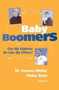 Baby Boomers Can My Eighties Be Like My Fifties?