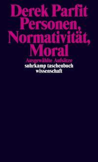 Personen, Normativität, Moral