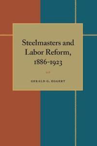 Steelmasters and Labor Reform