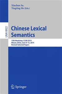 Chinese Lexical Semantics