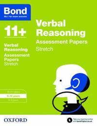 Bond 11+: Verbal Reasoning: Stretch Papers