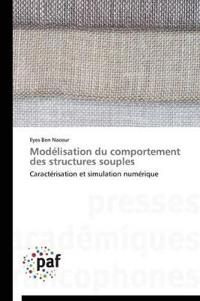 Mod�lisation Du Comportement Des Structures Souples