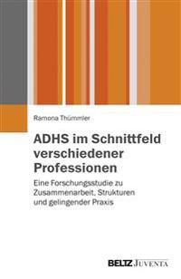 ADHS im Schnittfeld verschiedener Professionen