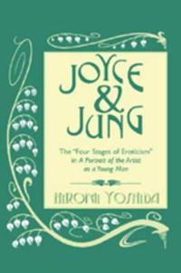 """Joyce and Jung: The Four Stages of Eroticism in """"A Portrait of the Artist as a Young Man"""""""