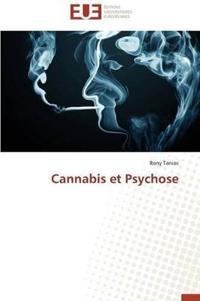Cannabis Et Psychose