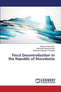 Fiscal Decentralization in the Republic of Macedonia