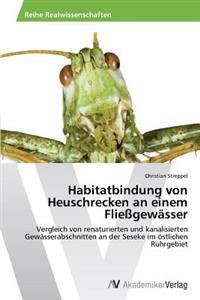 Habitatbindung Von Heuschrecken an Einem Fliessgewasser