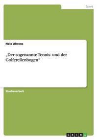 """""""der Sogenannte Tennis- Und Der Golferellenbogen"""