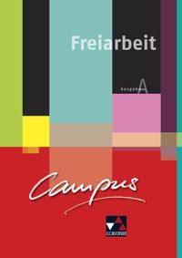 Campus A Palette. Freiarbeit zu den Lektionen 1-15