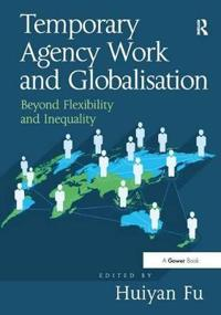 Temporary Agency Work and Globalisation