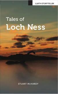 Tales of Loch Ness