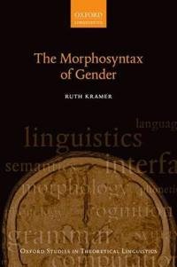 The Morphosyntax of Gender