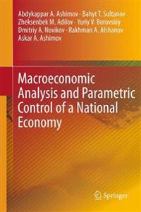 Macroeconomic Analysis and Parametric Control of a National Economy