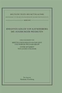 Johannes Geiler Von Kaysersberg, Die Augsburger Predigten