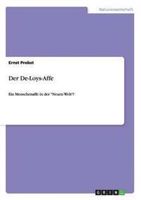 Der de-Loys-Affe