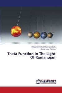 Theta Function in the Light of Ramanujan