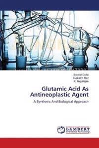 Glutamic Acid as Antineoplastic Agent