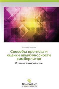 Sposoby Prognoza I Otsenki Almazonosnosti Kimberlitov