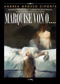 Marquise von O....