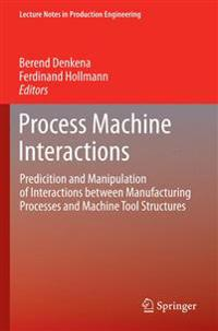Process Machine Interactions