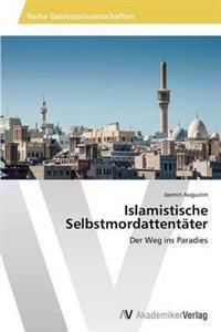 Islamistische Selbstmordattentater