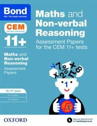 Bond 11+ maths and non-verbal reasoning assessment papers for the cem 11+ t