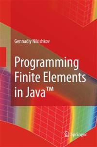 Programming Finite Elements in Java