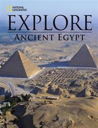 National Geographic Explore: Ancient Egypt
