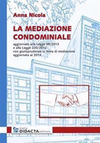 La Mediazione Condominiale