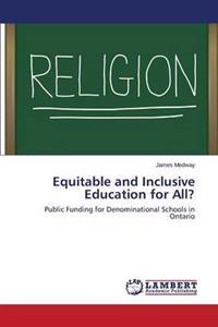 Equitable and Inclusive Education for All?