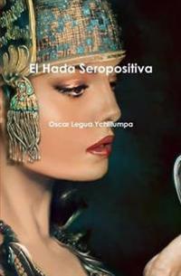 El Hada Seropositiva