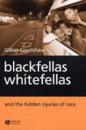 Blackfellas Whitefellas and Th