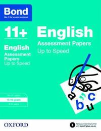 Bond 11+: english: up to speed papers - 9-10 years