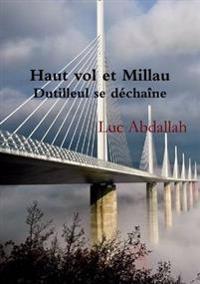 Haut Vol Et Millau (Dutilleul Se Dechaine)