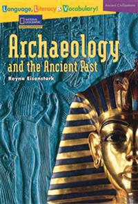 Explore Archaeology and the Ancient Past