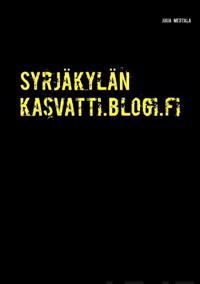 Syrjäkylän kasvatti.blogi.fi