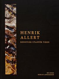 Henrik Allert : konstnär utanför tiden
