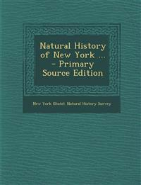 Natural History of New York ... - Primary Source Edition